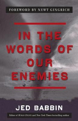 In the Words of Our Enemies (Hardback)