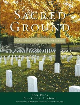 Sacred Ground: A Tribute To America's Veterans (Hardback)