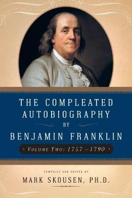 The Compleated Autobiography by Benjamin Franklin: 1757-1790 (Paperback)