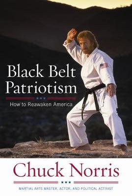 Black Belt Patriotism: How To Reawaken America (Hardback)