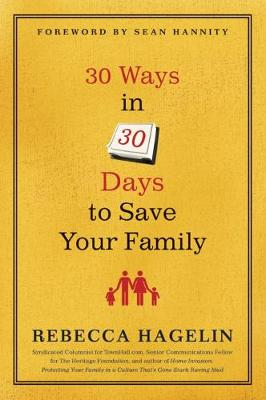 30 Ways in 30 Days to Save Your Family (Hardback)