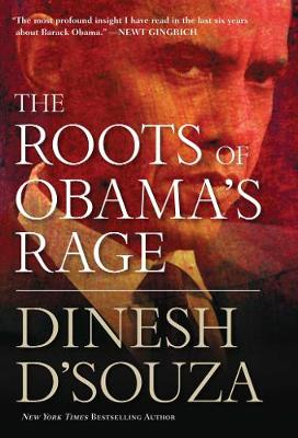 The Roots of Obama's Rage (Hardback)