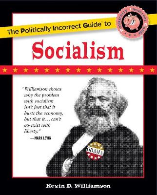 The Politically Incorrect Guide to Socialism (Paperback)