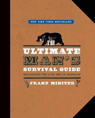The Ultimate Man's Survival Guide (Paperback)