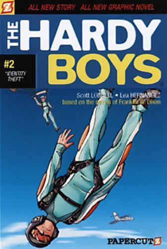 Hardy Boys #2: Identity Theft (Paperback)