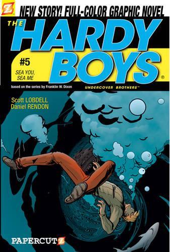 The The Hardy Boys: Hardy Boys 5 Sea You, Sea Me v. 5 (Paperback)