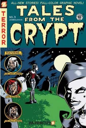 Tales from the Crypt #3: Zombielicious (Paperback)