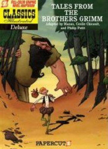 Tales of the Brothers Grimm: Classics Illustraed Deluxe (Paperback)