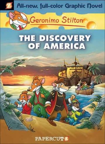 Geronimo Stilton 1: The Discovery of America - Geronimo Stilton (Hardback)
