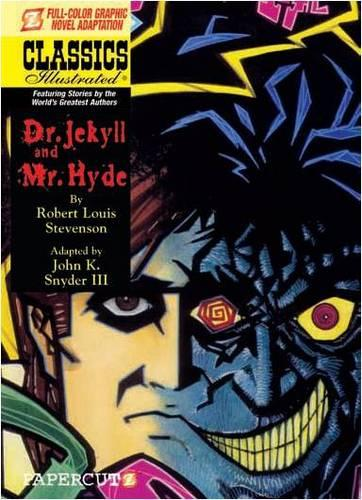 Dr Jekyll and Mr Hyde (7): Classic Illustrated (Hardback)
