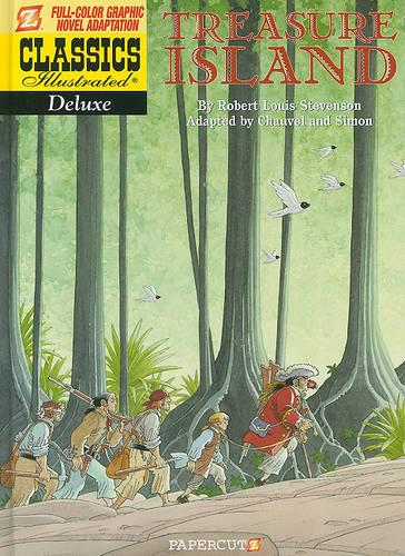 Classics Illustrated Deluxe #5: Treasure Island (Hardback)