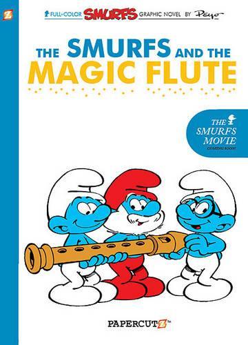 Smurfs #2: The Smurfs and the Magic Flute, The (Hardback)