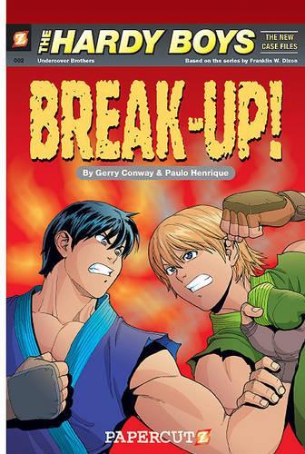 Hardy Boys #2: Break-Up (Paperback)