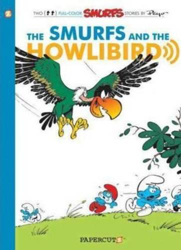 Smurfs #6: The Smurfs and the Howlibird, The (Paperback)