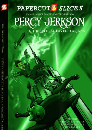 Papercutz Slices #3: Percy Jerkson and the Ovolactovegetarians (Paperback)