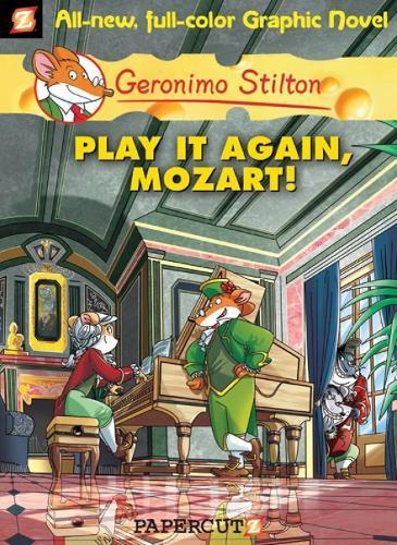 Geronimo Stilton 8: Play it Again, Mozart - Geronimo Stilton (Hardback)