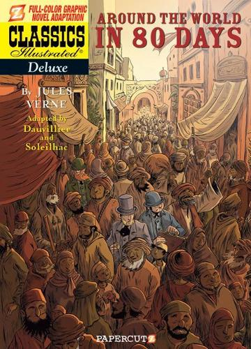 Classics Illustrated Deluxe #7: Around the World in 80 Days (Hardback)