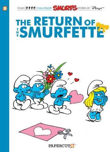 Smurfs #10: The Return of the Smurfette, The (Hardback)
