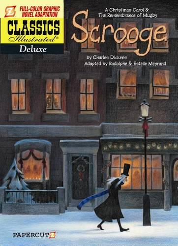 Classics Illustrated Deluxe #9: A Christmas Carol and the Remembrance of Mugby (Hardback)