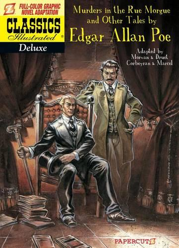 Classics Illustrated Deluxe #10: The Murders in the Rue Morgue, and Other Tales (Hardback)
