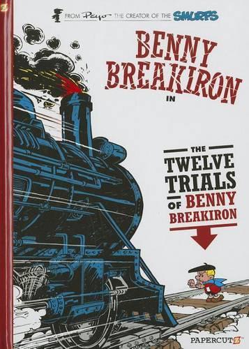Benny Breakiron #3: The Twelve Trials of Benny Breakiron (Hardback)