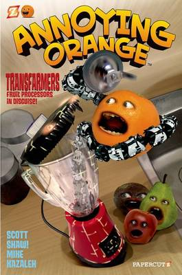 Annoying Orange #5: Transfarmers: Food Processors in Disguise! (Paperback)