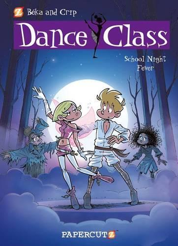 Dance Class #7: School Night Fever (Hardback)