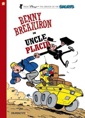 Benny Breakiron #4: Uncle Placid (Hardback)