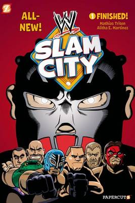 WWE Slam City #1: Finished (Hardback)