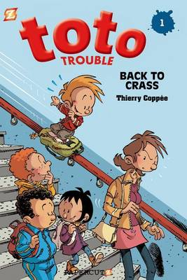 Toto Trouble #1: Back to Crass (Hardback)