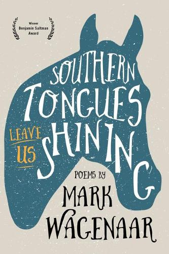 Southern Tongues Leave Us Shining (Paperback)