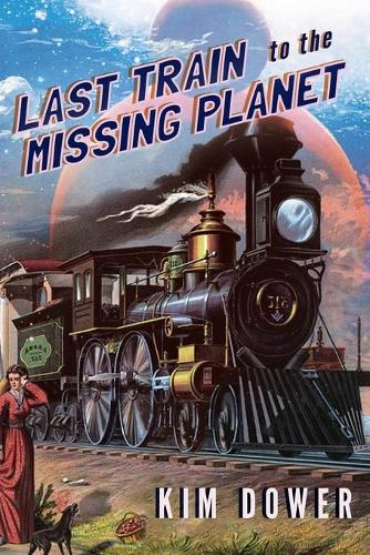 Last Train to the Missing Planet (Paperback)