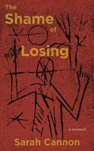 The Shame of Losing (Paperback)
