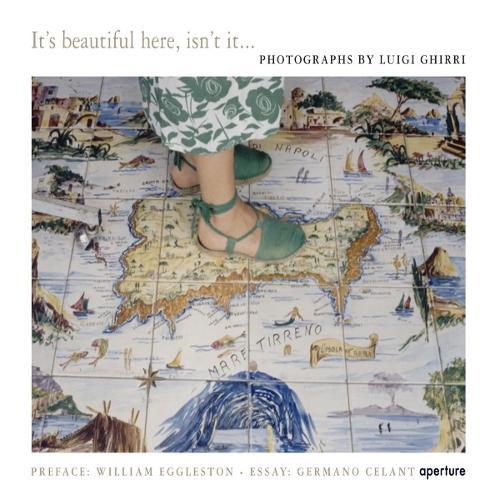 Luigi Ghirri: It's Beautiful Here, Isn't It... (Hardback)