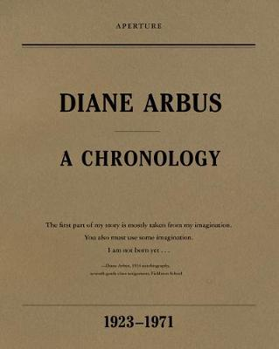 Diane Arbus: A Chronology (Paperback)