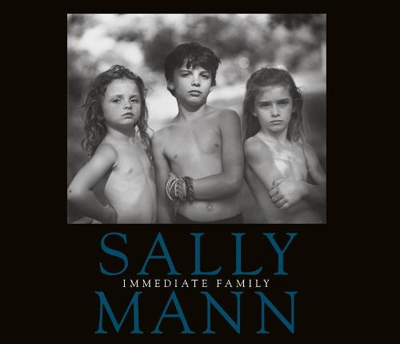 Sally Mann: Immediate Family (Hardback)