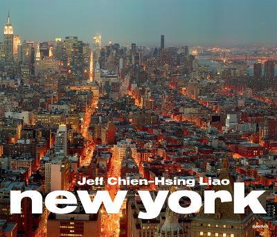 Jeff Chien-Hsing Liao: New York (Hardback)