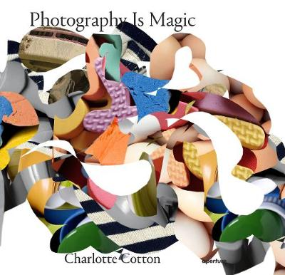 Photography Is Magic (Paperback)