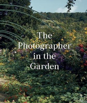 The Photographer in the Garden (Hardback)
