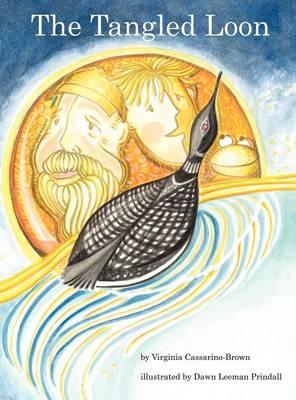 The Tangled Loon (Hardback)
