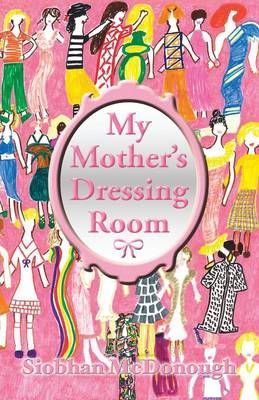My Mother's Dressing Room (Paperback)