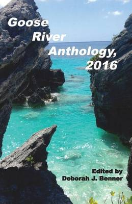 Goose River Anthology, 2016 (Paperback)