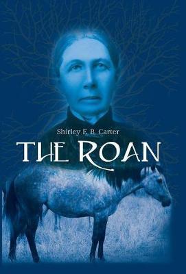 The Roan (Hardback)