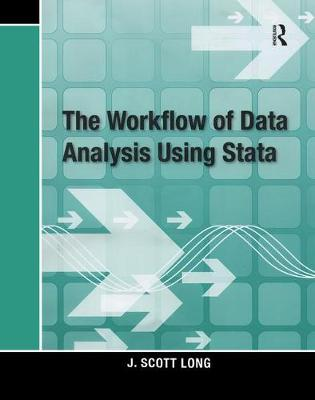 The Workflow of Data Analysis Using Stata (Paperback)