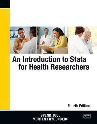 An Introduction to Stata for Health Researchers, Fourth Edition (Paperback)