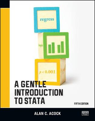 A Gentle Introduction to Stata, Fifth Edition (Paperback)