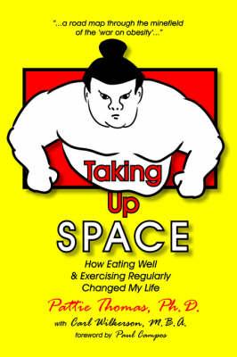Taking Up Space (Paperback)