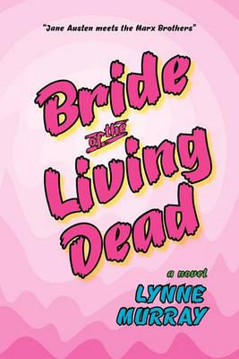 Bride of the Living Dead (Paperback)