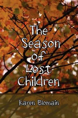 The Season of Lost Children (Paperback)