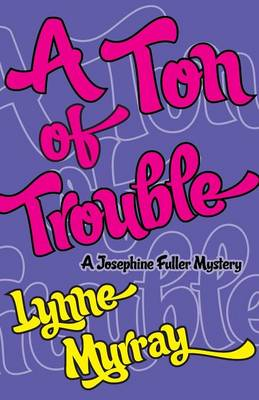 A Ton of Trouble (Paperback)